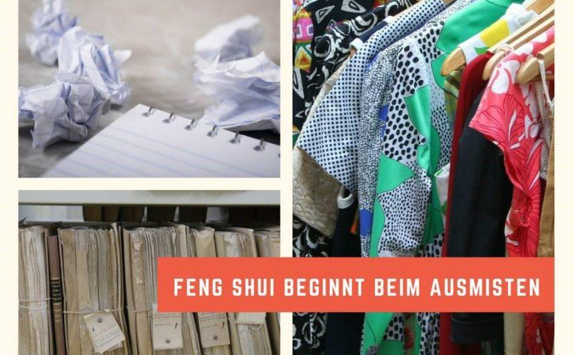 Feng Shui beginnt mit Ausmisten!