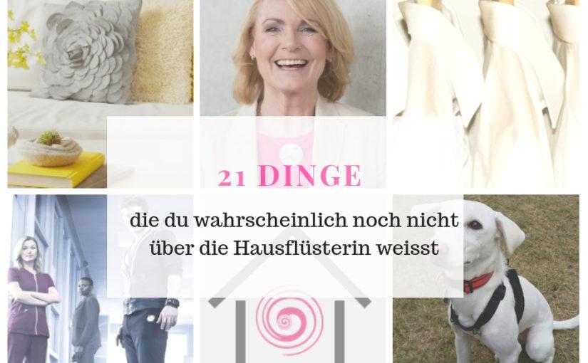 21 DINGE ÜBER MICH & DIE HAUSFLÜSTERIN